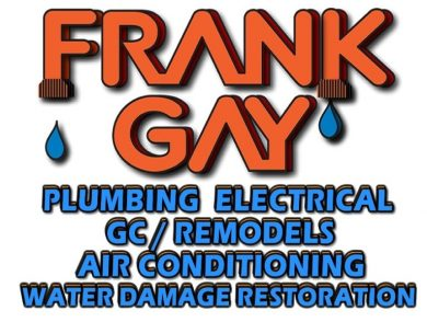 Frank gay, plumbing, electrical GC, Remodels, Air Conditioning, Water Damage Restoration